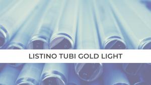 LISTINO TUBI GOLD LIGHT